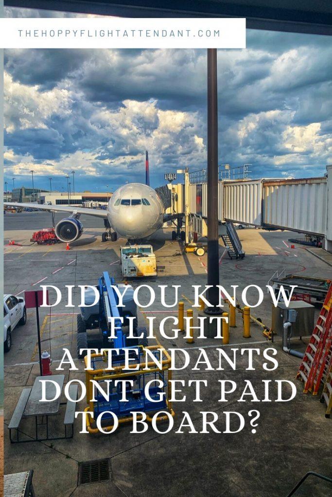 flight attendants not paid during boarding